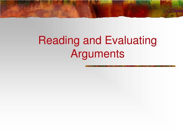 reading and evaluating arguments n.
