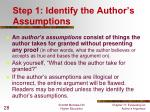 step 1 identify the author s assumptions