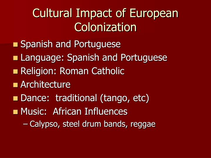 Cultural impact of european colonization
