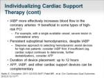 individualizing cardiac support therapy cont