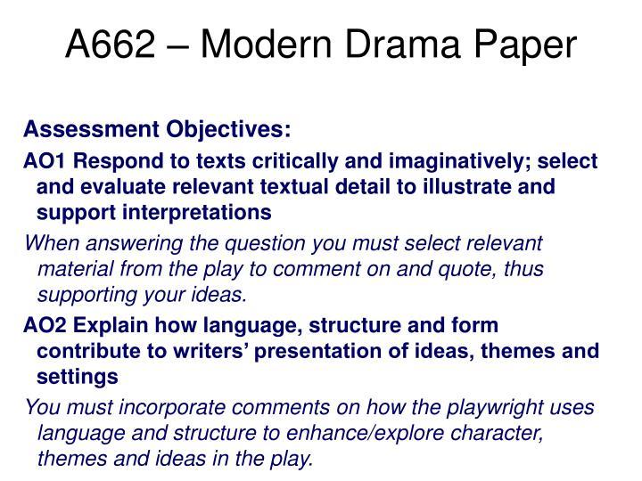 A662 modern drama paper