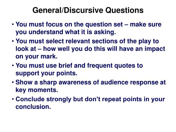 General/Discursive Questions