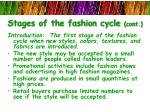 stages of the fashion cycle cont