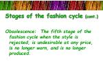stages of the fashion cycle cont4