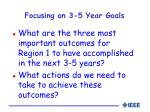 focusing on 3 5 year goals