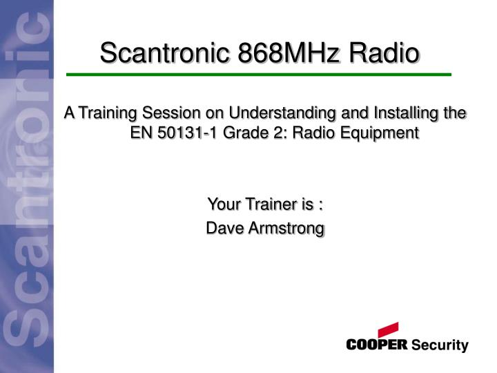 scantronic 868mhz radio n.