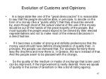 evolution of customs and opinions