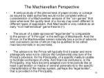 the machiavellian perspective