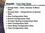 midaswl input data panels