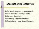 strengthening attention