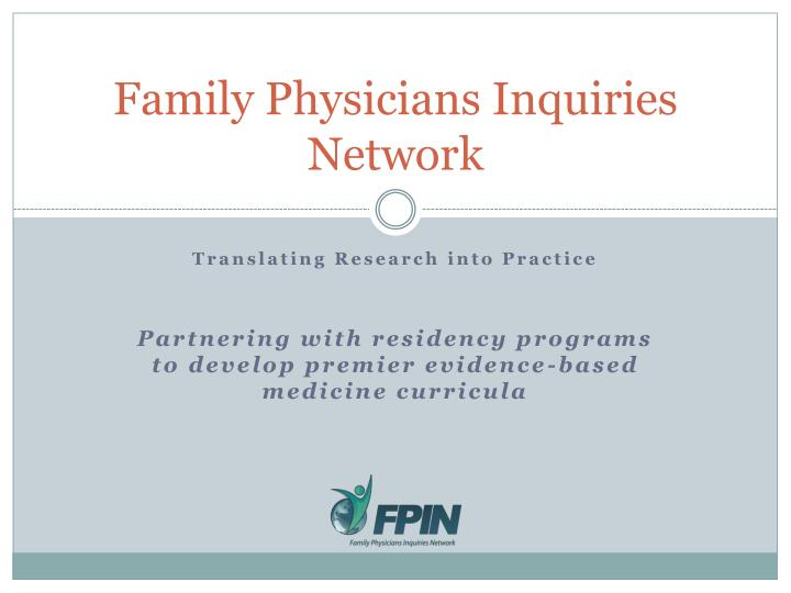 family physicians inquiries network n.