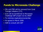 funds to micronesia challenge