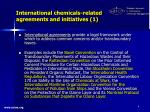international chemicals related agreements and initiatives 1