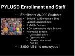 pylusd enrollment and staff