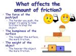 what affects the amount of friction