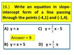 16 write an equation in slope intercept form of a line passing through the points 4 1 and 1 4