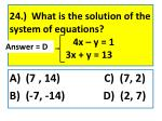 24 what is the solution of the system of equations 4x y 1 3x y 13