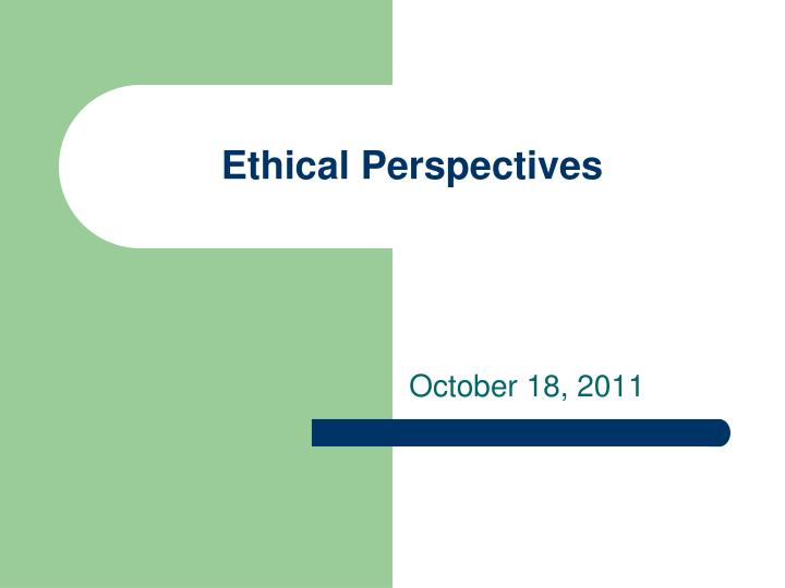 ethical perspectives n.