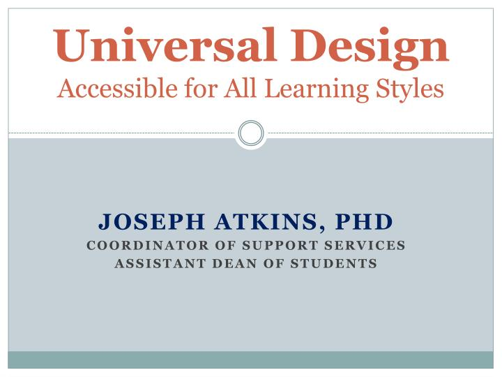 Universal design accessible for all learning styles