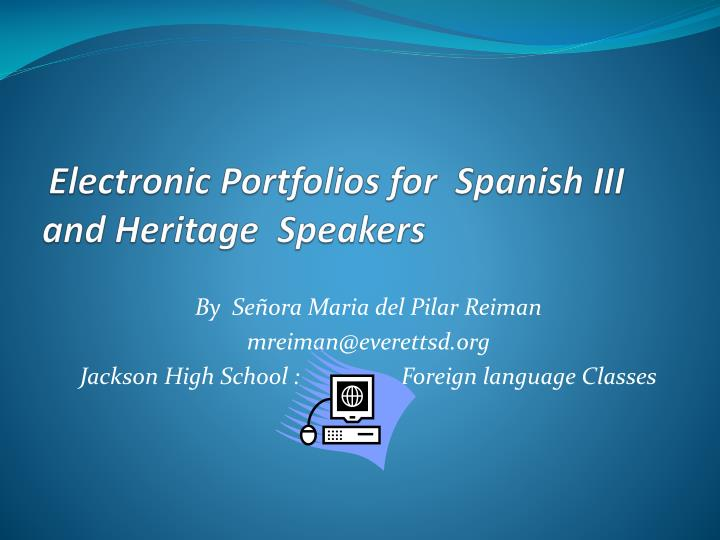 electronic portfolios for spanish iii and heritage speakers n.