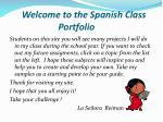 welcome to the spanish class portfolio