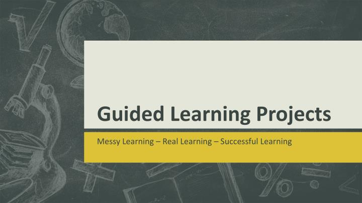 guided learning projects n.