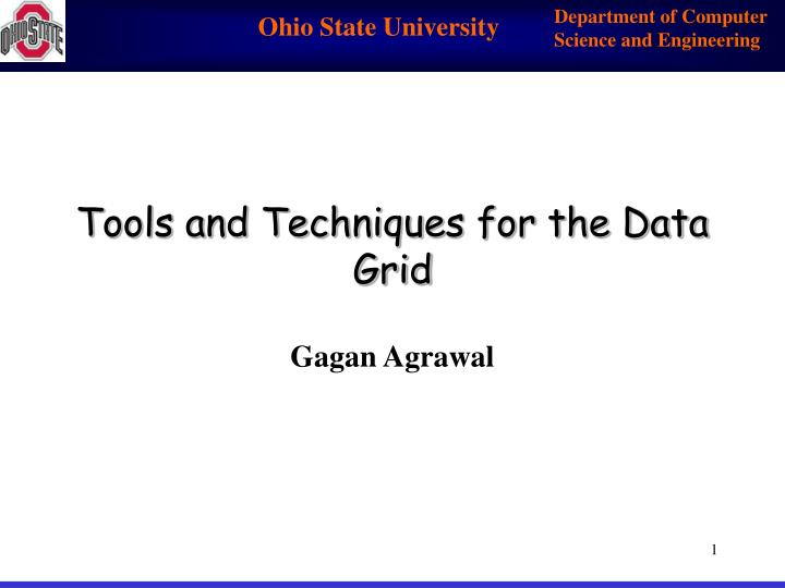 tools and techniques for the data grid n.
