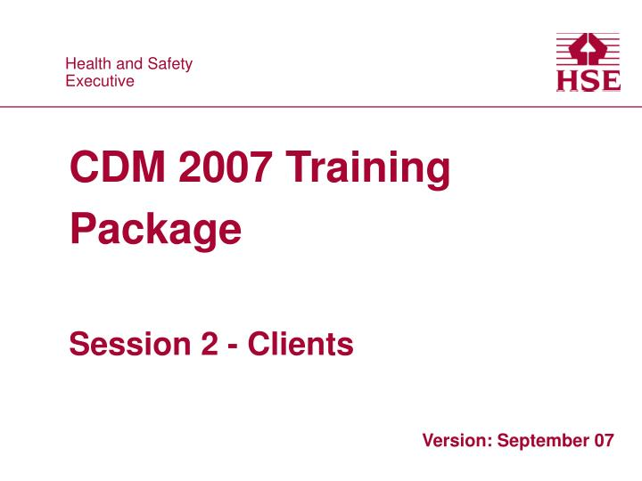 cdm 2007 training package session 2 clients n.