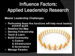 influence factors applied leadership research3