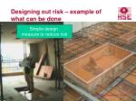 designing out risk example of what can be done