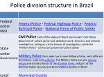 police division structure in brazil