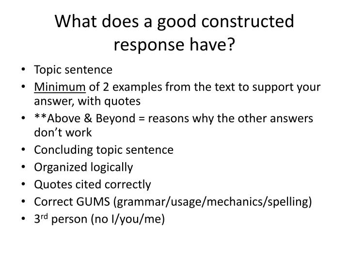 what does a good constructed response have n.
