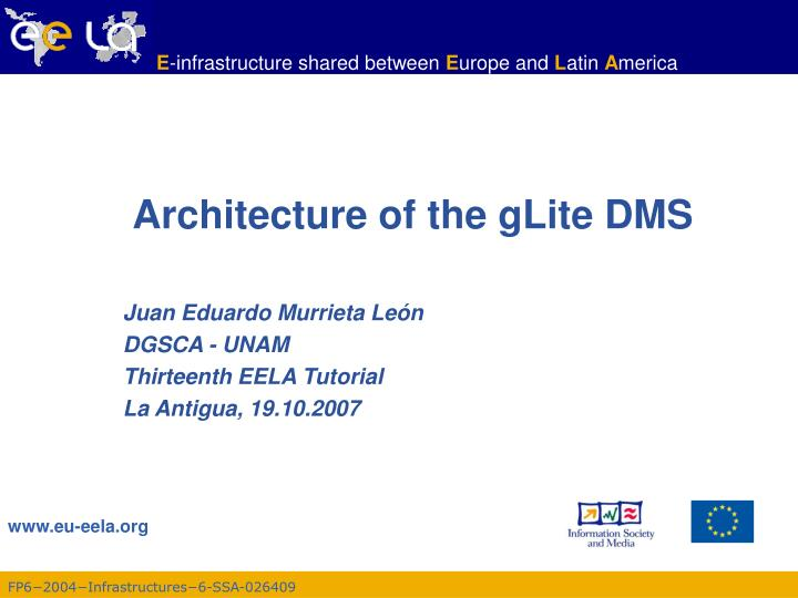 architecture of the glite dms n.