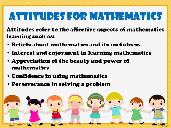 Attitudes for mathematics
