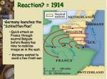 reaction 1914
