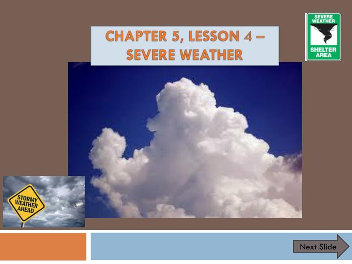 chapter 5 lesson 4 severe weather n.