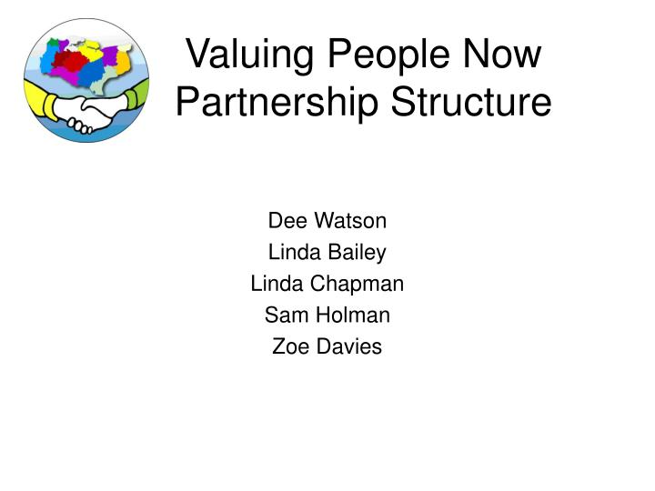valuing people now partnership structure n.