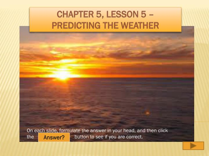 chapter 5 lesson 5 predicting the weather n.