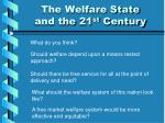the welfare state and the 21 st century2
