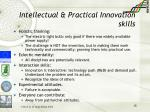 intellectual practical innovation skills