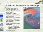 j barker innovation at the verge
