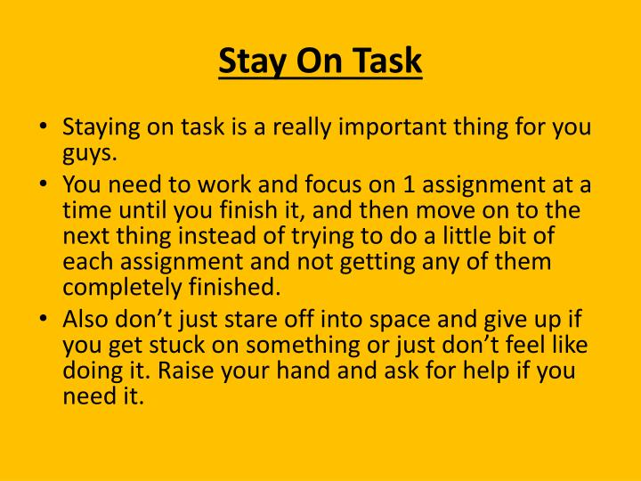 Stay on task