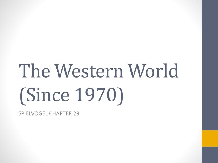 the western world since 1970 n.