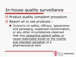 in house quality surveillance