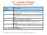 2 2 a simple c program printing a line of text4