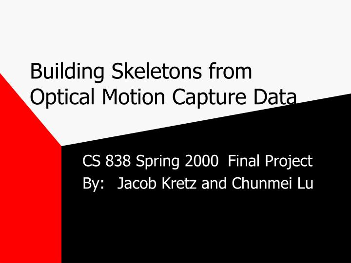 building skeletons from optical motion capture data n.
