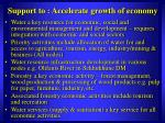 support to accelerate growth of economy