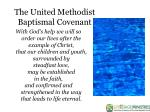 the united methodist baptismal covenant
