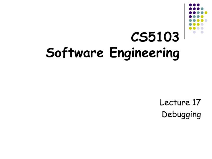 cs5103 software engineering n.