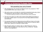 focus on achieving profitable sales3